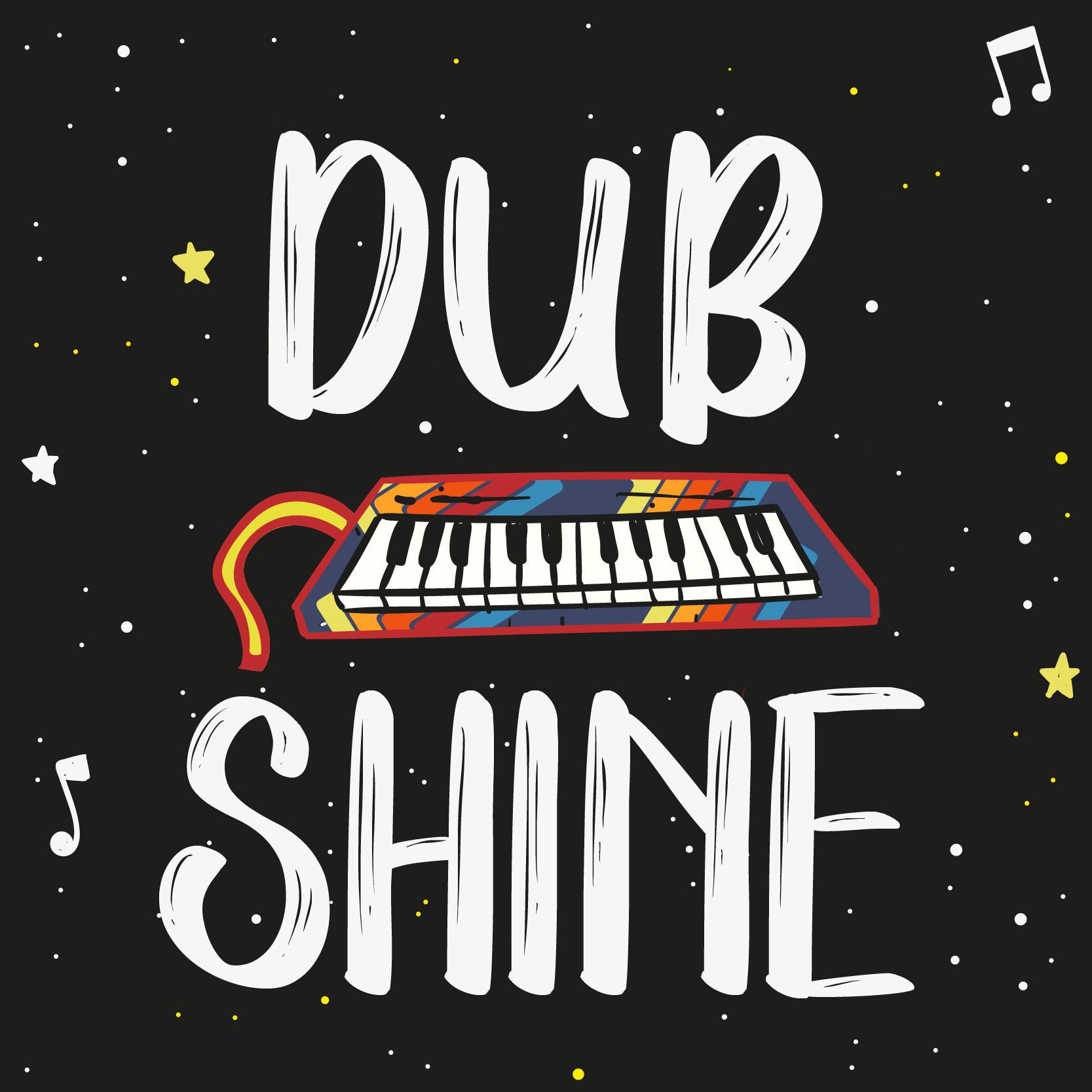 Dub Shine