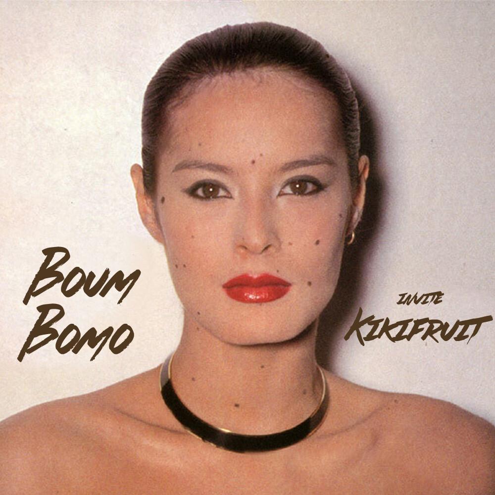 Boum Bomo #185 - Kikifruit