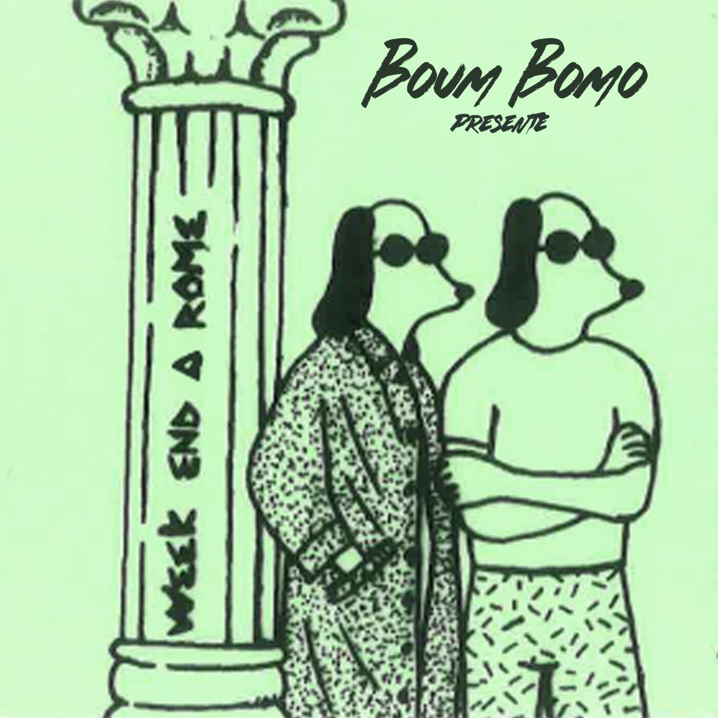 Boum Bomo #208 - Week-End À Rome