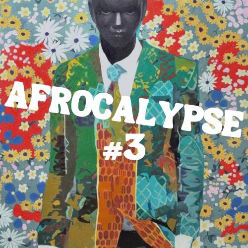Afrocalypse #3