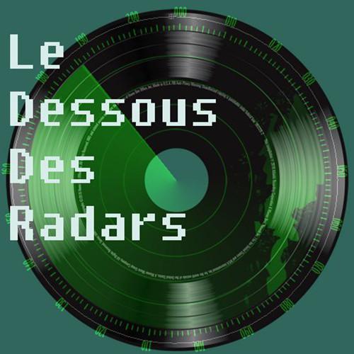 Le Dessous des Radars