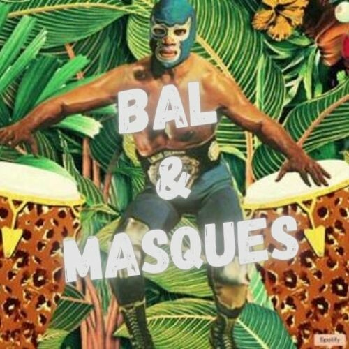 Bal & Masques