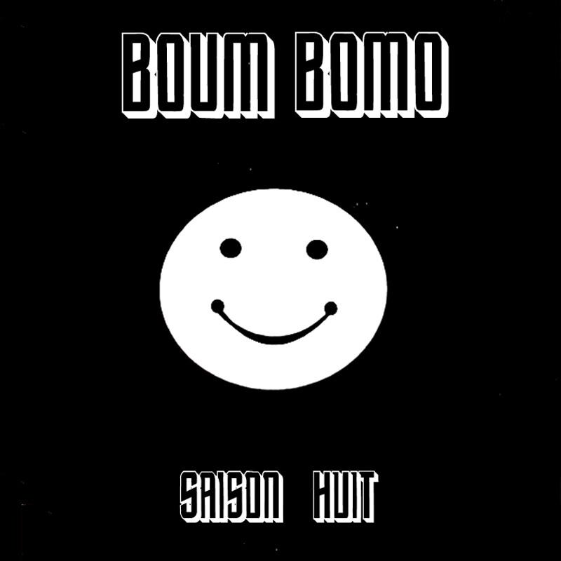 Boum Bomo #210 - Saison Huit