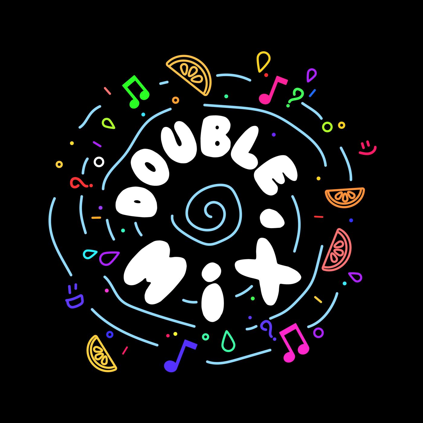 Double Mix'