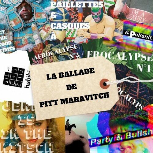 La Ballade de Pitt Maravitch