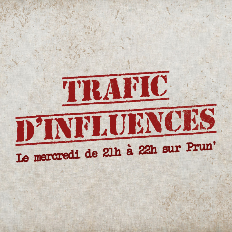 Trafic d'Influences