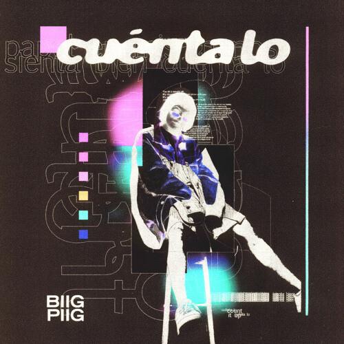Biig Piig- Cuenta Lo