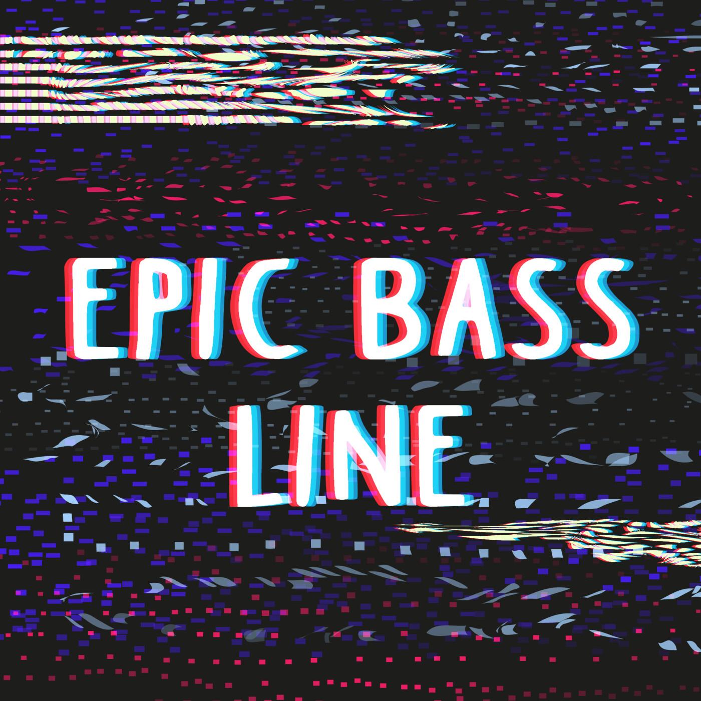 Emission du 05/06/2021 - Epic Bass Line