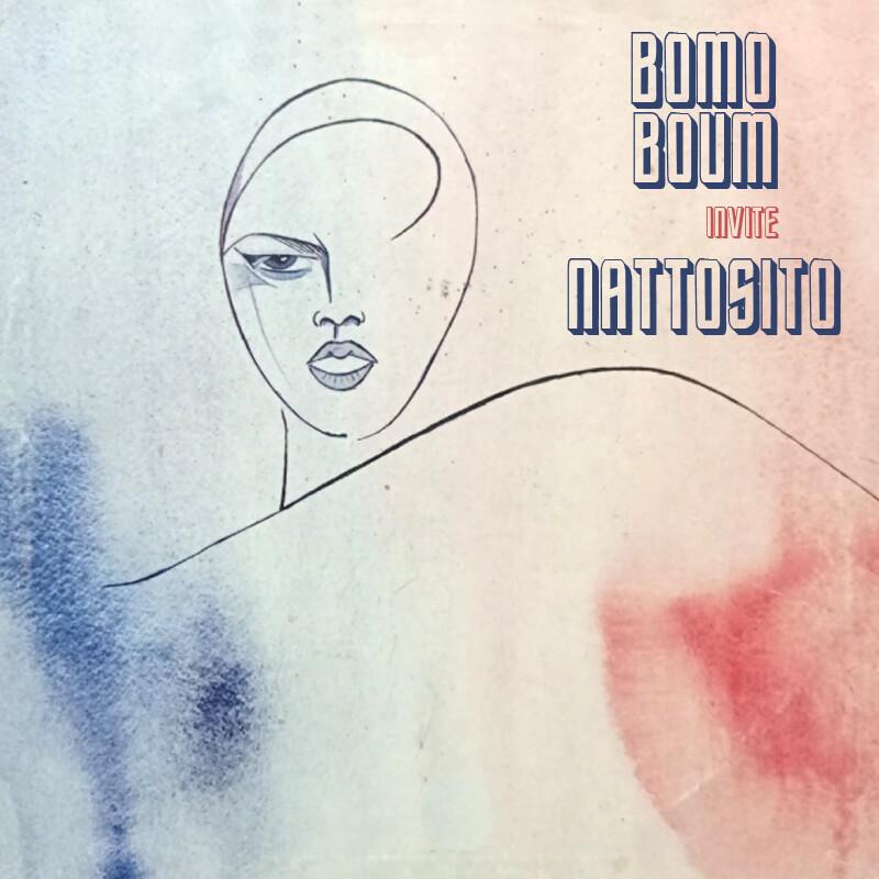 Boum Bomo #211 - Nattosito
