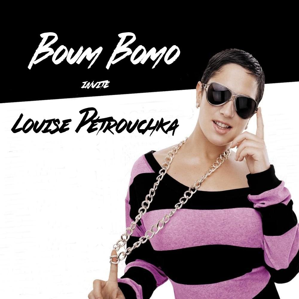 Boum Bomo #201 - Louise Pétrouchka