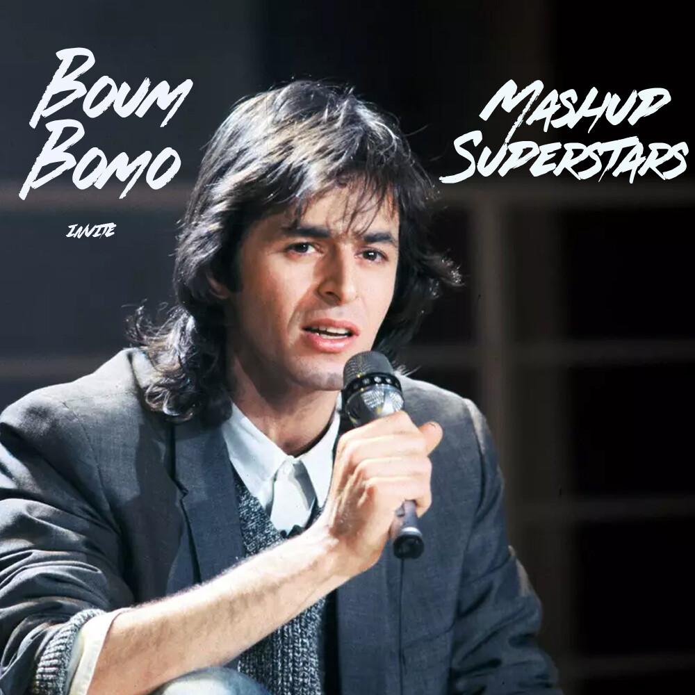 Boum Boum #207 - Mashup Superstars