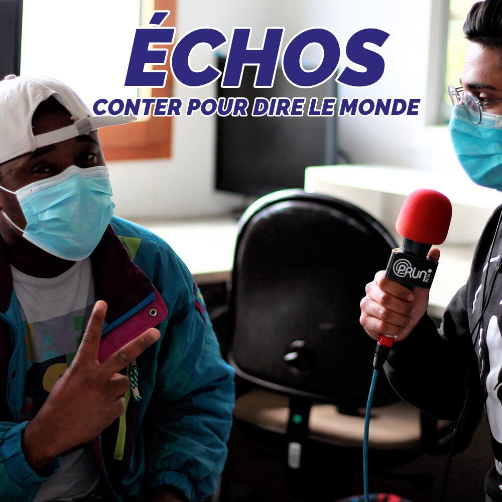 Echos : conter pour dire le monde